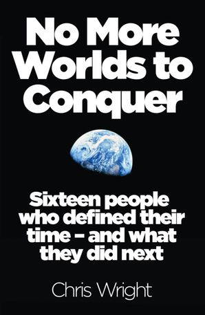 No More Worlds to Conquer Paperback  by