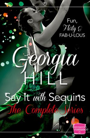 Say it with Sequins Paperback  by Georgia Hill