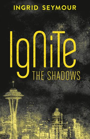 Ignite the Shadows eBook  by