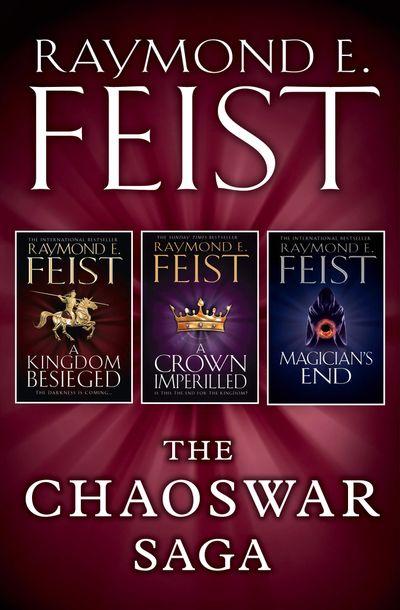 The Chaoswar Saga - Raymond E. Feist