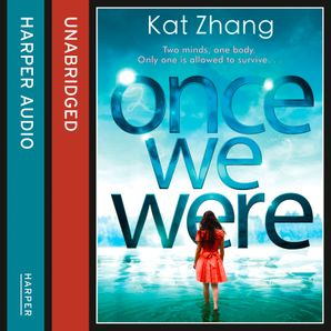 Once We Were Download Audio Unabridged edition by Kat Zhang