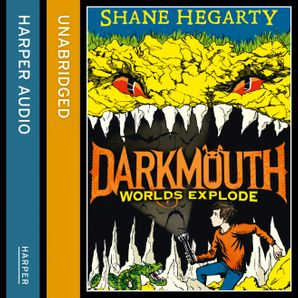 Worlds Explode Download Audio Unabridged edition by Shane Hegarty