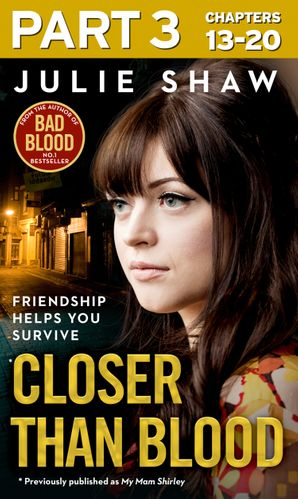 Closer than Blood - Part 3 of 3 eBook  by