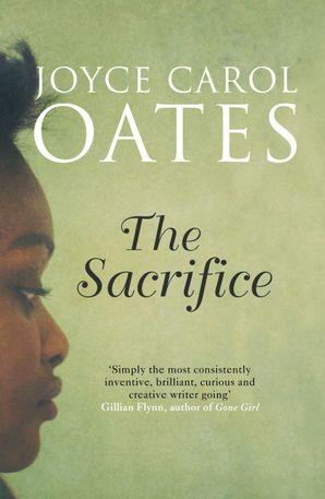 The Sacrifice Paperback  by Joyce Carol Oates