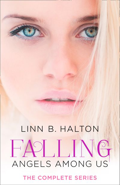 Falling: The Complete Angels Among Us Series - Linn B. Halton