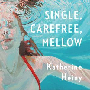 Unabridged edition by Katherine Heiny