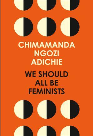 We Should All Be Feminists eBook  by Chimamanda Ngozi Adichie