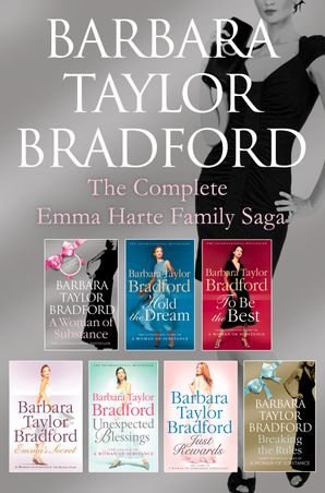 The Emma Harte 7-Book Collection: A Woman of Substance, Hold the Dream, To Be the Best, Emma's Secret, Unexpected Blessings, Just Rewards, Breaking the Rules eBook  by Barbara Taylor Bradford