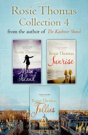 Rosie Thomas 3-Book Collection: Moon Island, Sunrise, Follies