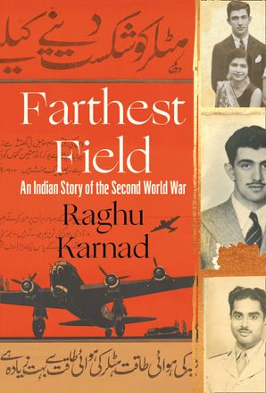 Farthest Field Hardcover  by Raghu Karnad