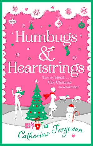 Humbugs and Heartstrings eBook  by Catherine Ferguson