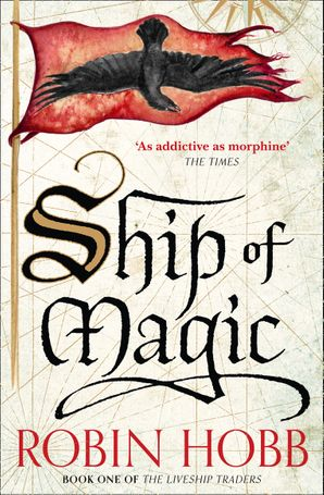 Ship of Magic (The Liveship Traders, Book 1) Paperback  by Robin Hobb