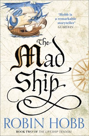 The Mad Ship Paperback  by Robin Hobb