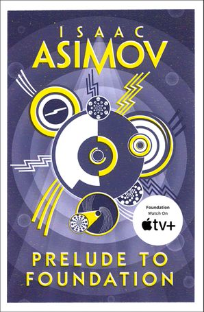 Prelude to Foundation Paperback  by Isaac Asimov