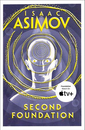 Second Foundation Paperback  by Isaac Asimov