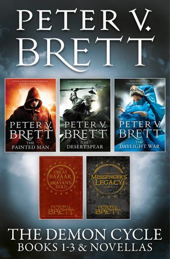 The Demon Cycle Books 1-3 and Novellas - Peter V. Brett