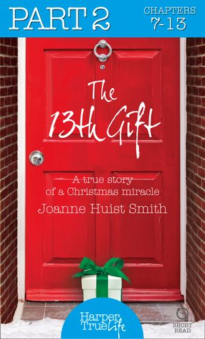 The 13th Gift: Part Two (HarperTrue Life – A Short Read)