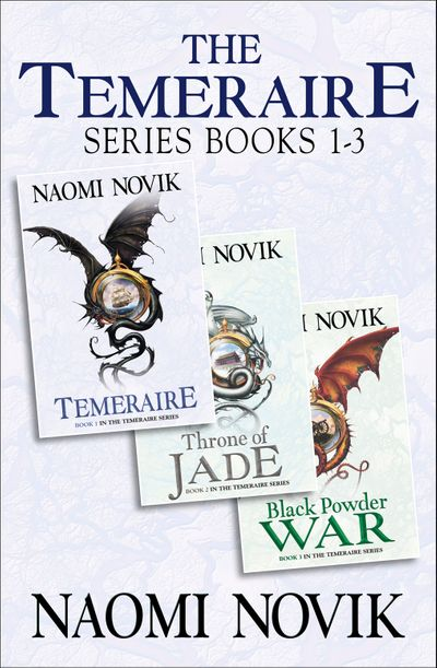 The Temeraire Series Books 1-3 - Naomi Novik