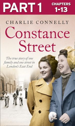 Constance Street: Part 1 of 3 eBook  by Charlie Connelly