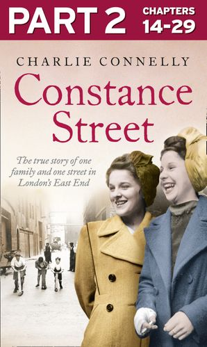 Constance Street: Part 2 of 3 eBook  by Charlie Connelly
