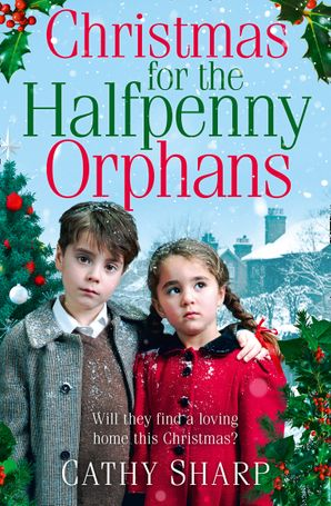 Christmas for the Halfpenny Orphans Paperback  by Cathy Sharp
