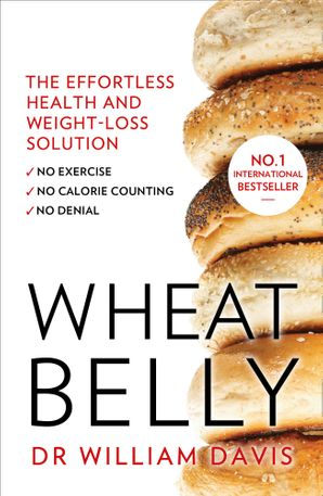 Wheat Belly Paperback  by William Davis, M.D.
