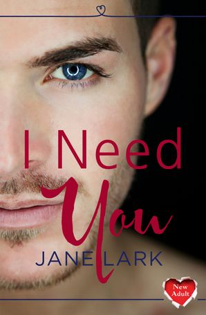 I Need You Paperback  by Jane Lark
