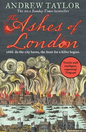The Ashes of London (James Marwood & Cat Lovett, Book 1) Paperback  by Andrew Taylor