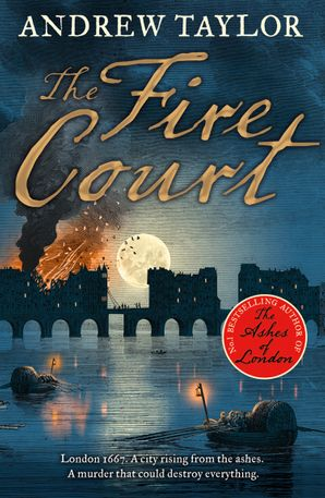 The Fire Court (James Marwood & Cat Lovett, Book 2) Paperback  by Andrew Taylor