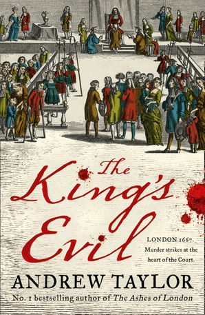 The King's Evil (James Marwood & Cat Lovett, Book 3) Hardcover  by Andrew Taylor