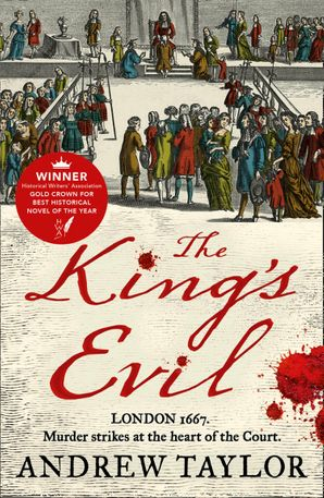 The King's Evil (James Marwood & Cat Lovett, Book 3) Paperback  by Andrew Taylor