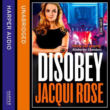 DISOBEY - Jacqui Rose, Read by David John