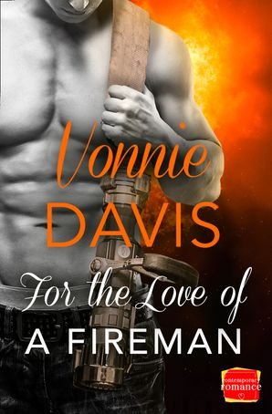 For the Love of a Fireman (Wild Heat, Book 3) Paperback  by Vonnie Davis