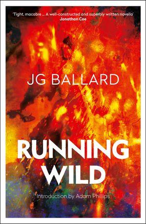 Running Wild eBook  by J. G. Ballard