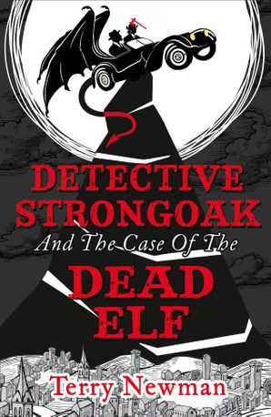 Detective Strongoak and the Case of the Dead Elf Paperback  by Terry Newman