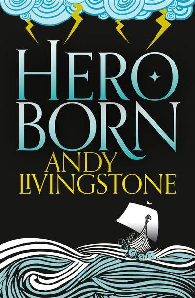 Hero Born - Andy Livingstone