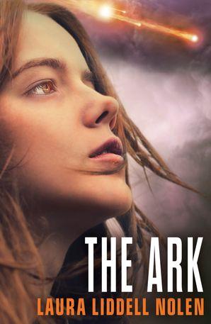The Ark Paperback  by Laura Liddell Nolen