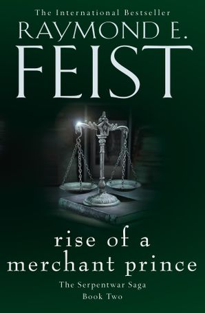 Rise of a Merchant Prince Paperback  by Raymond E. Feist