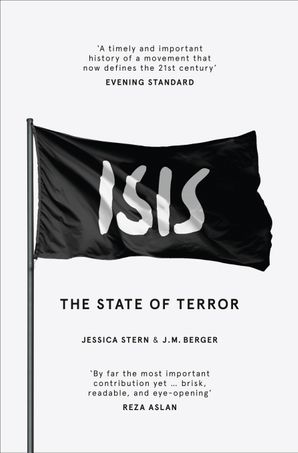 ISIS: The State of Terror Paperback  by Jessica Stern