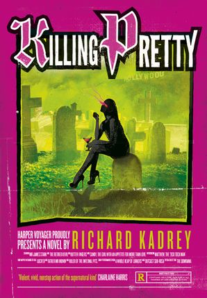 Killing Pretty Paperback  by Richard Kadrey