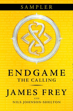 The Calling Sampler (Endgame, Book 1) eBook  by James Frey