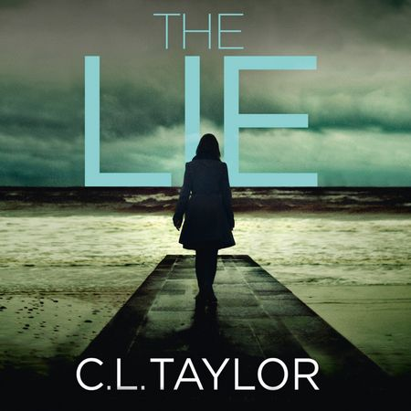 The Lie - C.L. Taylor, Read by Penelope Rawlins