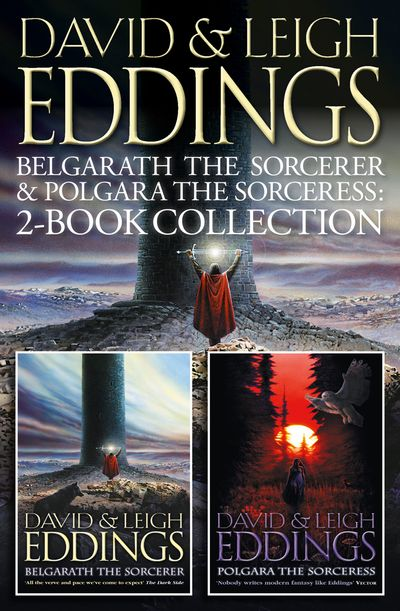 Belgarath the Sorcerer and Polgara the Sorceress - David Eddings and Leigh Eddings