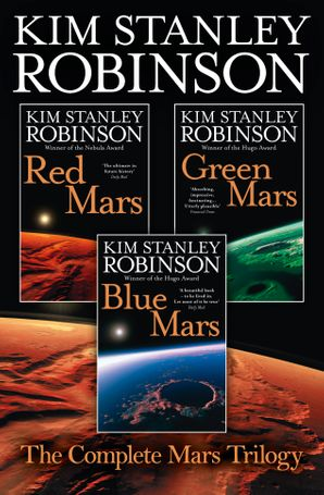 The Complete Mars Trilogy: Red Mars, Green Mars, Blue Mars eBook  by