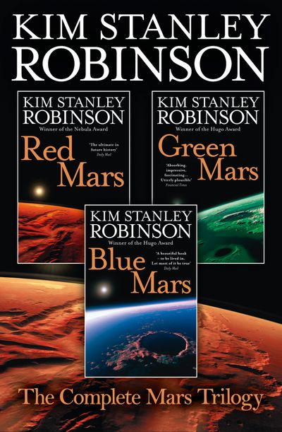 The Complete Mars Trilogy - Kim Stanley Robinson