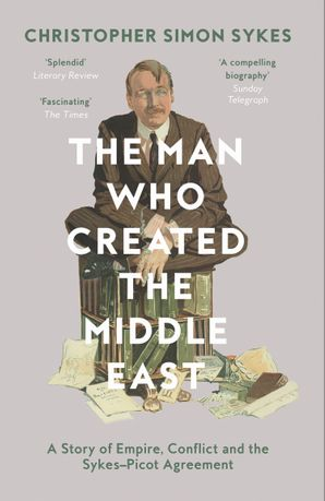 the-man-who-created-the-middle-east