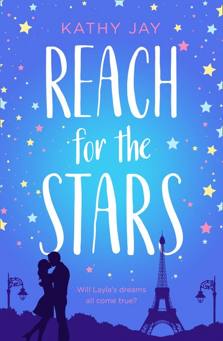 Reach for the Stars - Kathy Jay