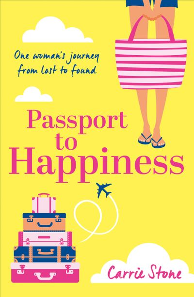 Passport to Happiness - Carrie Stone