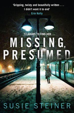 Missing, Presumed (A Manon Bradshaw Thriller) eBook  by