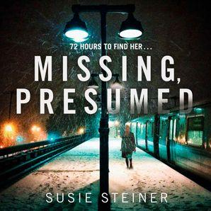 Missing, Presumed Download Audio Unabridged edition by Susie Steiner